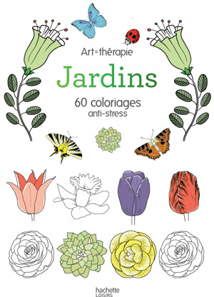 Jardins 60 coloriages anti-stress
