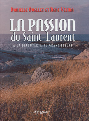 La Passion du Saint-Laurent